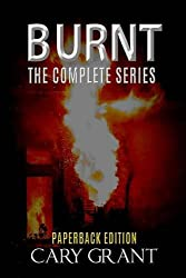 BURNT - The Complete Series