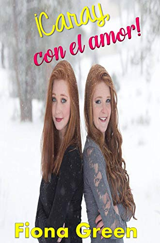 ¡Caray, con el amor! eBook: Fiona Green: Amazon.es: Tienda Kindle