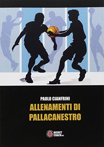 Allenamenti di pallacanestro (The basketball diaries) por Paolo Cianfrini
