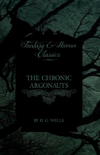 The Chronic Argonauts (Fantasy and Horror Classics) Cover Image