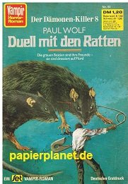 Vampir Horror-Roman 51 Dämonenkiller 8: Duell mit den Ratten , Jan 1974, Roman-Heft