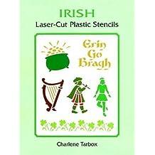 Irish Laser-Cut Plastic Stencils (Dover Stencils) by Charlene Tarbox (1998-01-30)