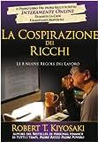 La cospirazione dei ricchi. Le 8 nuove regole del lavoro