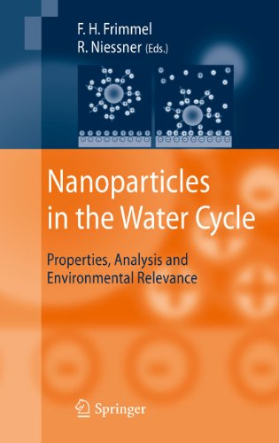 Nanoparticles in the Water Cycle: Properties, Analysis and Environmental Relevance