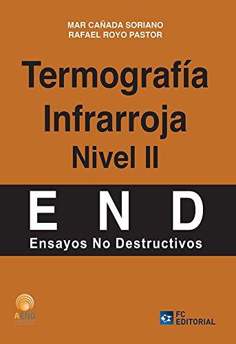 Termografía Infrarroja. Nivel II (Ensayos no destructivos - AEND) por Mar Cañada Soriano