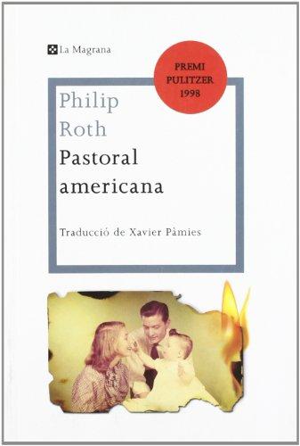 Pastoral americana (LES ALES ESTESES) por Philip Roth