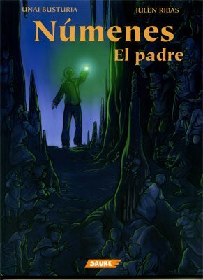 Numenes, el padre/ Night Deities, The Father by BUSTURIA (2007-10-01)