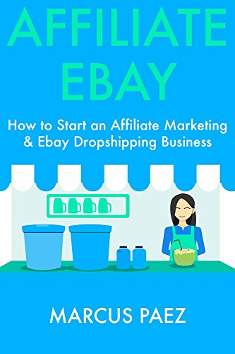 affiliate-ebay-how-to-start-an-affiliate-marketing-ebay-dropshipping-business