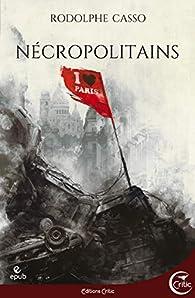 Nécropolitains par Rodolphe Casso