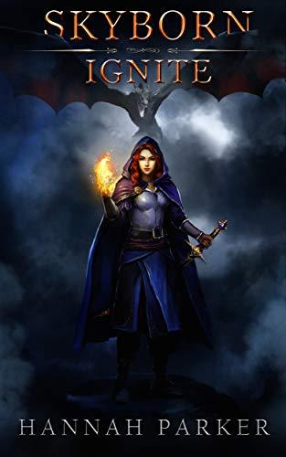 Skyborn: Ignite (English Edition) par [Parker, Hannah]