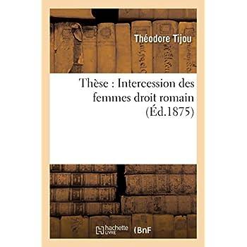 Thèse : Intercession des femmes droit romain