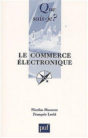 Le commerce électronique by Nicolas Macarez (2001-05-01)