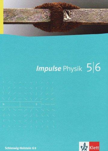 Impulse Physik - Ausgabe für Schleswig-Holstein / Schülerbuch Anfangsunterricht Klasse 5 und 6