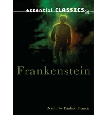 [(Frankenstein)] [ By (author) Mary Wollstonecraft Shelley, Revised by Pauline Francis ] [August, 2015]