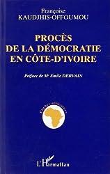 Procès de la démocratie en Côte d'Ivoire