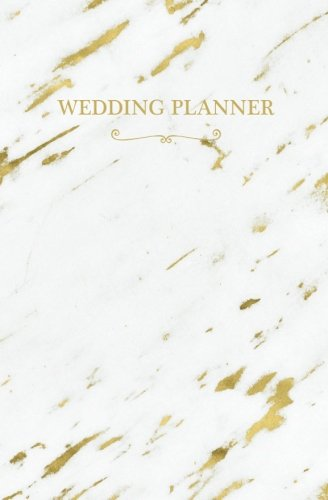 Wedding Planner: White Gold Marble Blank Wedding Planning Notebook, 110 Lined Pages, 5.25 x 8, Stylish Journal for Bride, Place Where She Can Keep ... Gift: Volume 2 (Destination Wedding) por Blank Wedding Planners