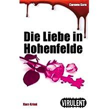 Die Liebe in Hohenfelde (Virulent Kurz-Krimi) (German Edition)