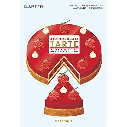 Le petit manuel de la tarte (Hors collection-Cuisine)