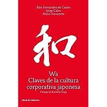 Wa, Claves de la cultura corporativa japonesa (Temáticos)