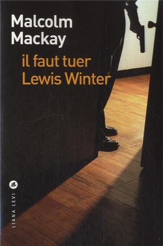 """<a href=""""/node/36351"""">Il faut tuer Lewis Winter</a>"""