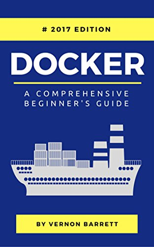 docker-a-comprehensive-beginners-guide-english-edition