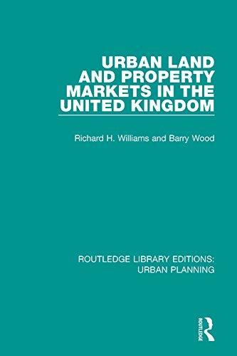 Urban Land and Property Markets in the United Kingdom: Volume 23 (Routledge Library Editions: Urban Planning)