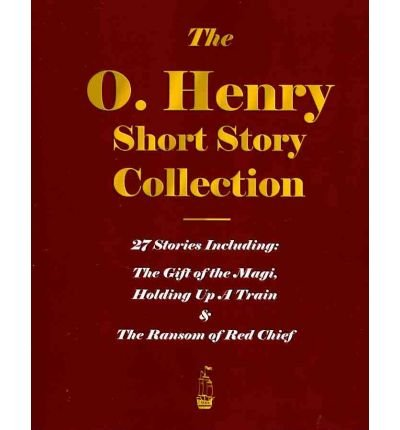 [The O. Henry Short Story Collection - Volume I] (By: O'Henry) [published: May, 2009]