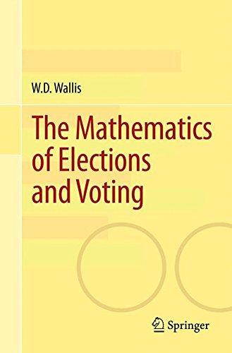The Mathematics of Elections and Voting par W.D. Wallis