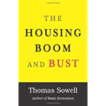 The Housing Boom and Bust by Thomas Sowell (2009-04-24)