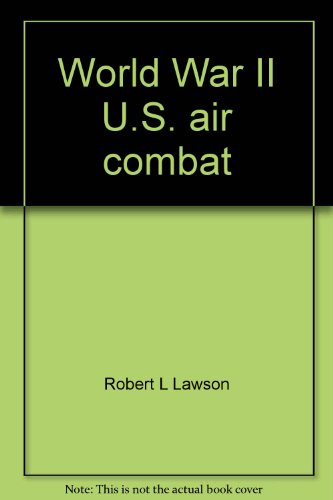 World War II U.S. air combat