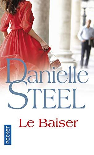 Le baiser par Danielle STEEL