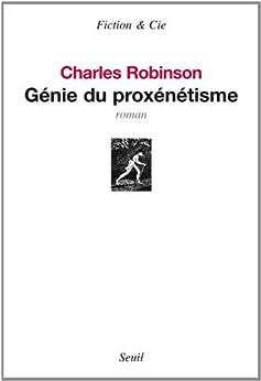 Génie du proxénétisme : beautés de la religion péripatéticienne par [Robinson, Charles]