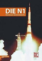 Die N1: Moskaus Mondrakete