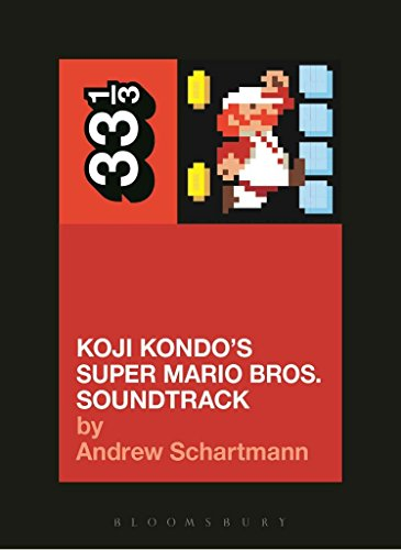 [(Koji Kondo's Super Mario Bros. Soundtrack)] [By (author) Andrew Schartmann] published on (July, 2015)