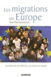 Les migrations en Europe : Les réalités du présent, les défis du futur
