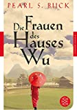 Die Frauen des Hauses Wu: Roman (Fischer Klassik)