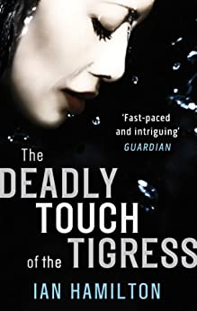 The Deadly Touch Of The Tigress: 1 (Ava Lee) (English Edition)