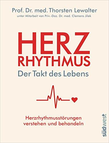 Herzrhythmus – Der Takt des Lebens: Herzrhythmusstörungen verstehen und behandeln