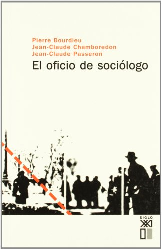 El oficio de sociólogo (Sociología y política)