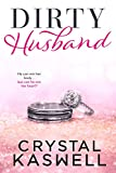 Dirty Husband (English Edition)
