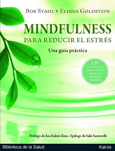 MINDFULNESS PARA REDUCIR EL ESTRES