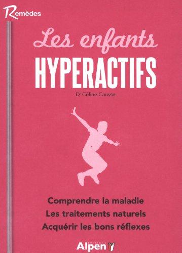 Les Enfants hyperactifs par Celine Causse