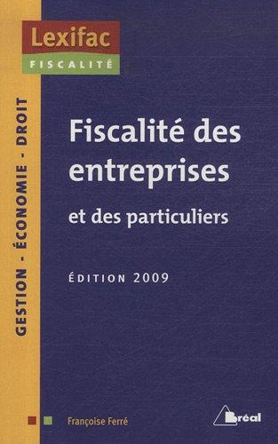 Fiscalité des entreprises et des particuliers par Françoise Ferré