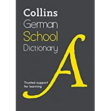 Collins German School Dictionary (Dictionaries)