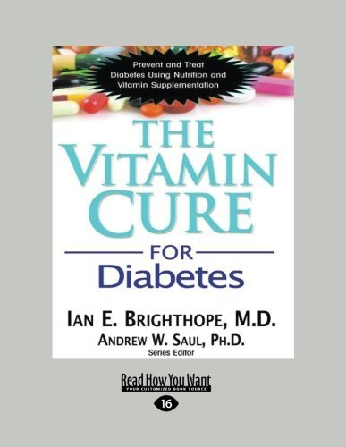 The Vitamin Cure for Diabetes: Prevent and Treat Diabetes Using Nutrition and Vitamin Supplementation by Ian E. Bighthope and Andrew W. Saul (2013-12-09) par Ian E. Bighthope and Andrew W. Saul