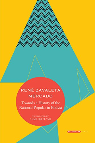 Towards a History of the National-Popular in Bolivia (Elsewhere Texts)