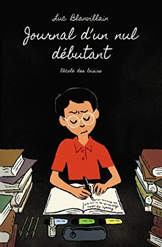 Journal d'un nul débutant (Neuf poche) par Luc Blanvillain