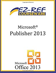 Microsoft Publisher 2013: Student Manual