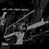 Songtexte von Off With Their Heads - From the Bottom