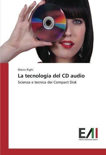 la-tecnologia-del-cd-audio-scienza-e-tecnica-dei-compact-disk